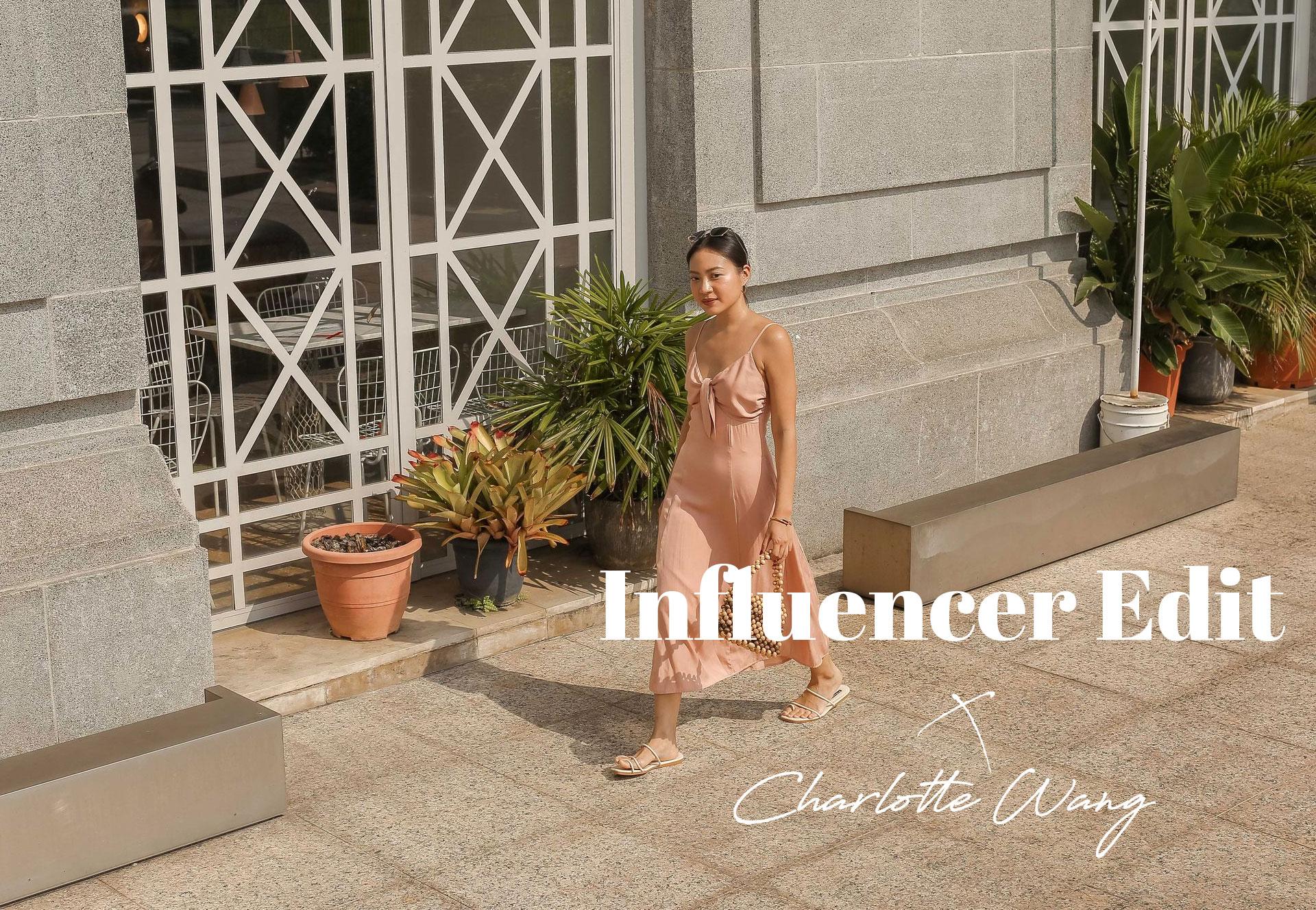 Influencer Edit: Charlotte Wang